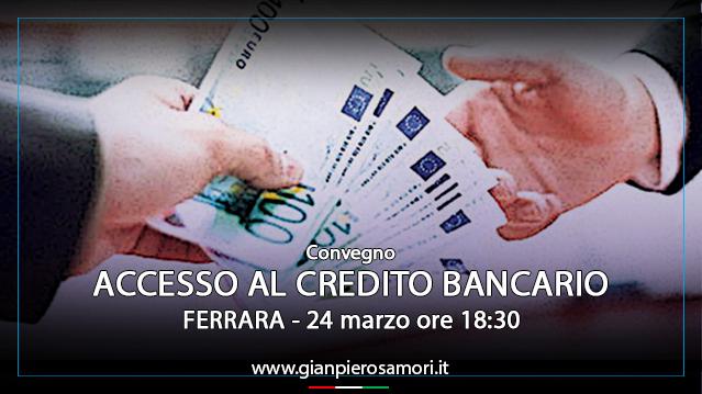 gianpiero samorì convegno Ferrara accesso al credito bancario