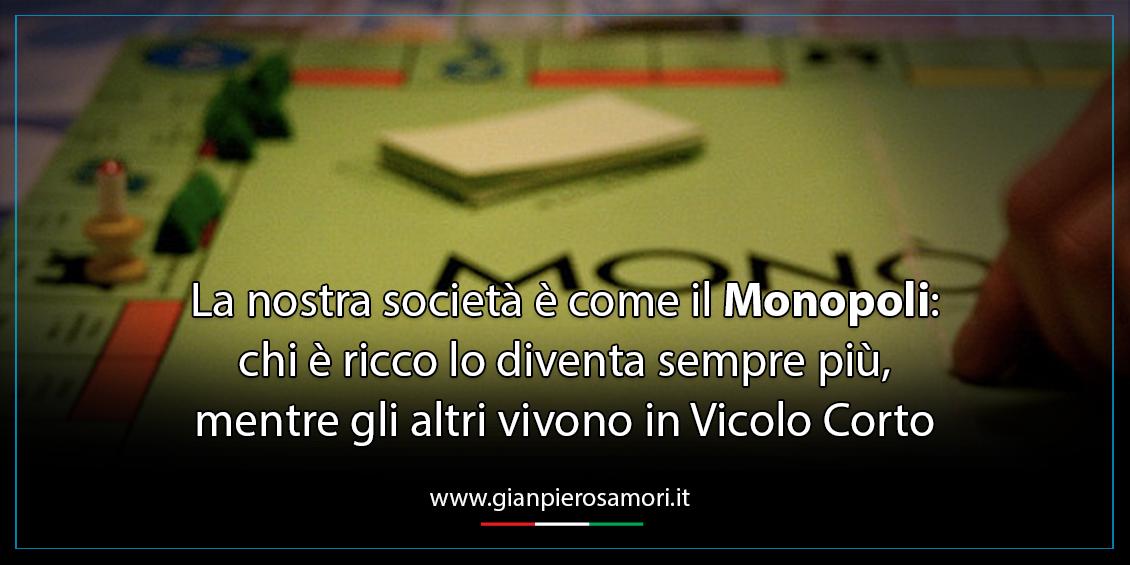 Samorì sui ricchi Monopoli